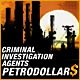 Criminal Investigation Agents: Petrodollars Game