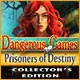 Dangerous Games: Prisoners of Destiny Collector's Edition Game