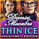 Danse Macabre: Thin Ice Collector's Edition Game