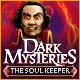 Dark Mysteries: The Soul Keeper Game