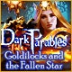 Dark Parables: Goldilocks and the Fallen Star Game