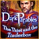 Dark Parables: The Thief and the Tinderbox Game