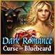 Dark Romance: Curse of Bluebeard Game