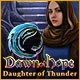 Dawn of Hope: Daughter of Thunder Game