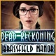 Dead Reckoning: Brassfield Manor Game