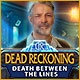 Dead Reckoning: Death Between the Lines Game