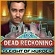 Dead Reckoning: Sleight of Murder Game