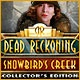Dead Reckoning: Snowbird's Creek Collector's Edition Game