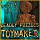 Deadly Puzzles: Toymaker Game