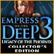 Empress of the Deep 3: Legacy of the Phoenix Collector's Edition Game