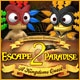 Escape From Paradise 2: A Kingdom's Quest Game