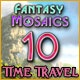 Fantasy Mosaics 10: Time Travel Game