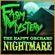Farm Mystery: The Happy Orchard Nightmare Game