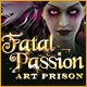 Fatal Passion: Art Prison Game