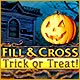 Fill and Cross: Trick or Treat Game