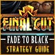 Final Cut: Fade to Black Strategy Guide Game