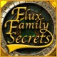 Flux Family Secrets: The Ripple Effect Game