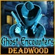 Ghost Encounters: Deadwood Game