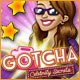 Gotcha: Celebrity Secrets Game