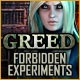 Greed: Forbidden Experiments Game