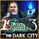 Grim Legends 3: The Dark City Game