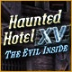 Haunted Hotel XV: The Evil Inside Game