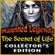 Haunted Legends: The Secret of Life Collector's Edition Game