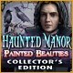 Haunted Manor: Painted Beauties Collector's Edition Game