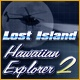 Hawaiian Explorer 2: Lost Island Game