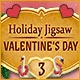 Holiday Jigsaw Valentine's Day 3 Game