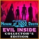 House of 1000 Doors: Evil Inside Collector's Edition Game