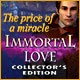 Immortal Love 2: The Price of a Miracle Collector's Edition Game