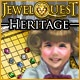 Jewel Quest: Heritage Game