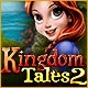 Kingdom Tales 2 Game