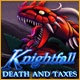 Knightfall: Death and Taxes Game