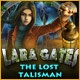 Lara Gates: The Lost Talisman Game