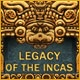 Legacy of the Incas Game