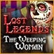 Lost Legends: The Weeping Woman Game