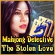 Mahjong Detective: The Stolen Love Game
