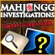 Mahjongg Investigation - Under Suspicion Game