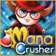 Mana Crusher Game