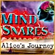 Mind Snares: Alice's Journey Game