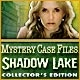 Mystery Case Files®: Shadow Lake Collector's Edition Game