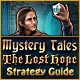 Mystery Tales: The Lost Hope Strategy Guide Game