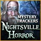 Mystery Trackers: Nightsville Horror Game