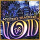 Mystery Trackers: The Void Game