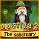 Mystika 2: The Sanctuary Game