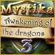 Mystika 3: Awakening of the Dragons Game