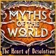 Myths of the World: The Heart of Desolation Game