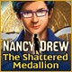 Nancy Drew: The Shattered Medallion Game